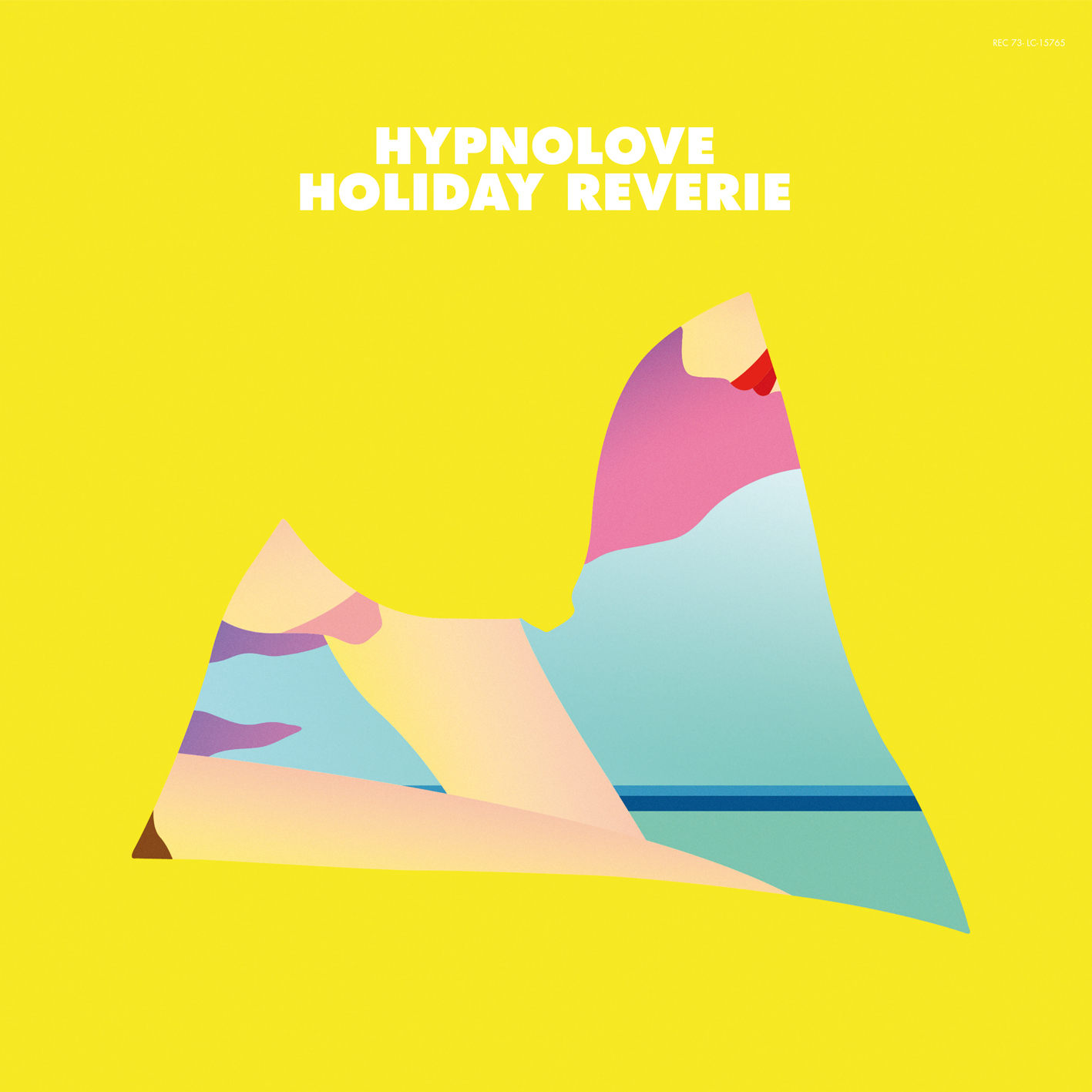 Hypnolove - Holiday Reverie EP